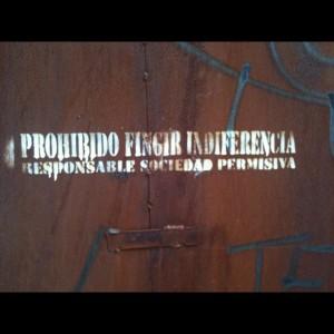 PROHIBIDO FINGIR INDIFERENCIA